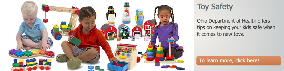 Ohio Department of Health Reminds Parents About Toy Safety