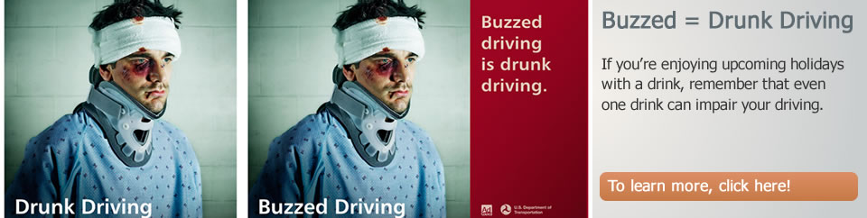 BUZZED DRIVING IS DRUNK DRIVING