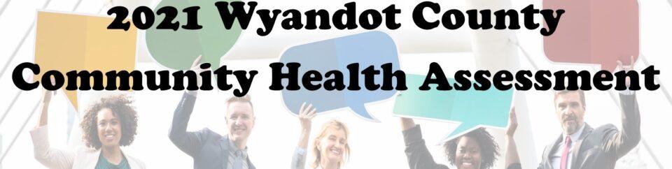 2021 Wyandot County Health Assessment-Draft